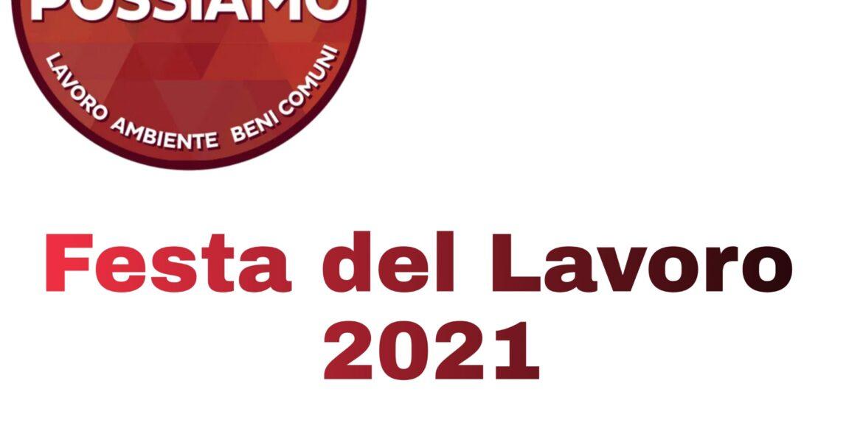 Insieme Possiamo sulla Festa del Lavoro 2021